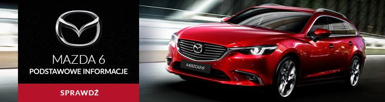 Mazda 6 - podstawowe informacje