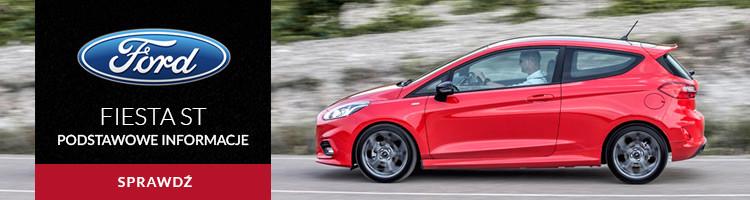 Ford Fiesta ST - podstawowe informacje