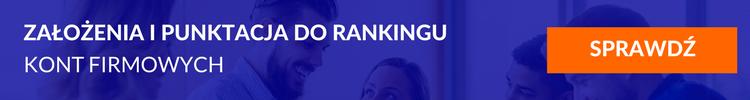 Założenia i punktacja do rankingu kont firmowych