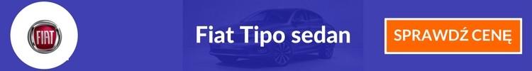 Fiat Tipo sedan sprawdź cenę