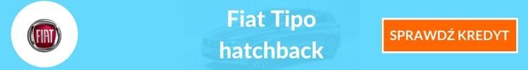 Fiat Tipo hatchback sprawdź kredyt