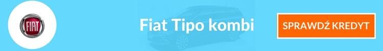 Fiat Tipo kombi sprawdź kredyt