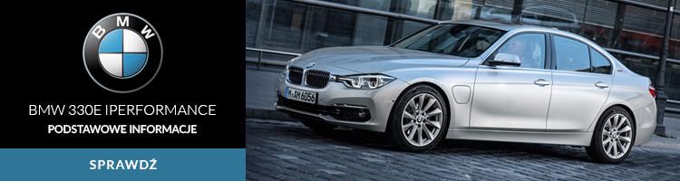 BMW 330E iPerformance podstawowe informacje